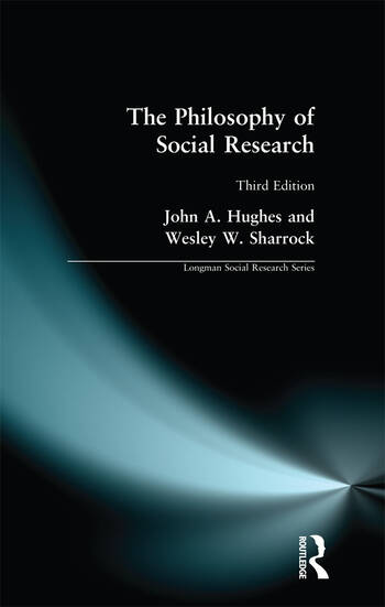 The Philosophy of Social Research book cover