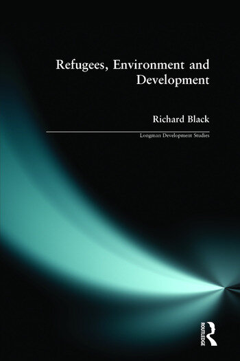 Refugees, Environment and Development book cover