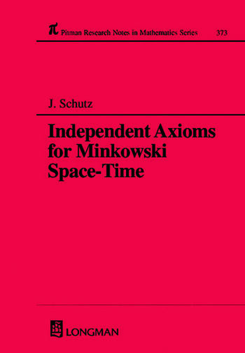 Independent Axioms for Minkowski Space-Time book cover