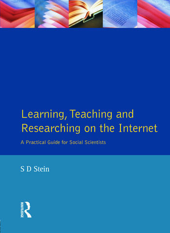 Learning, Teaching and Researching on the Internet A Practical Guide for Social Scientists book cover