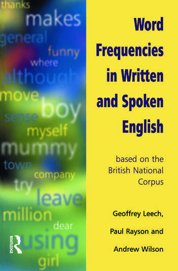 Word Frequencies in Written and Spoken English based on the British National Corpus book cover