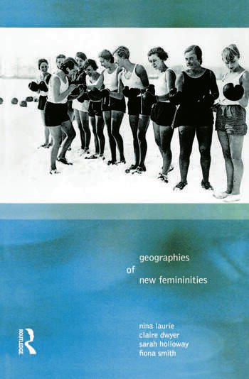 Geographies of New Femininities book cover