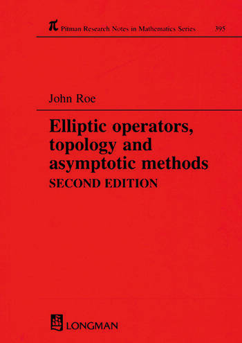 Elliptic Operators, Topology, and Asymptotic Methods, Second Edition book cover