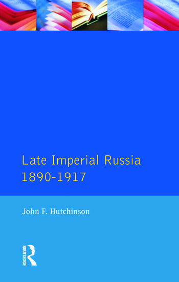 Late Imperial Russia, 1890-1917 book cover