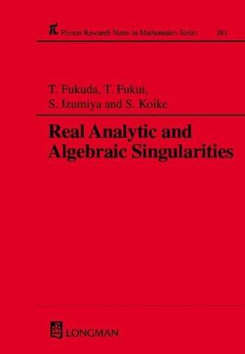 Real Analytic and Algebraic Singularities book cover