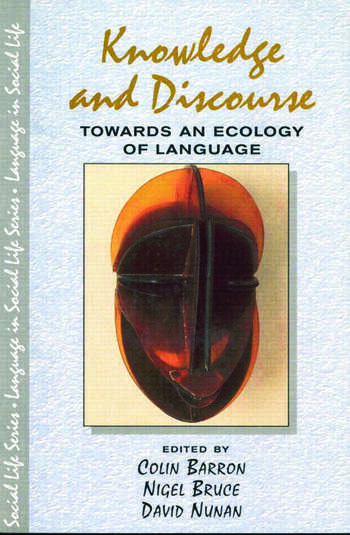 Knowledge & Discourse Towards an Ecology of Language book cover