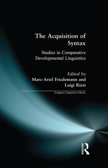 The Acquisition of Syntax Studies in Comparative Developmental Linguistics book cover