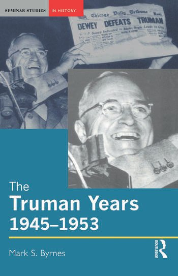 The Truman Years, 1945-1953 book cover