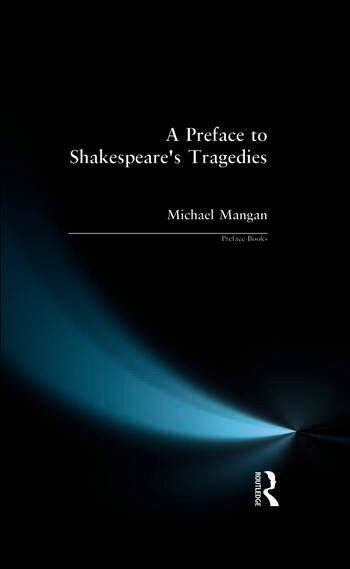 A Preface to Shakespeare's Tragedies book cover