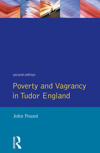 Poverty and Vagrancy in Tudor England book cover