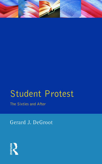Student Protest The Sixties and After book cover