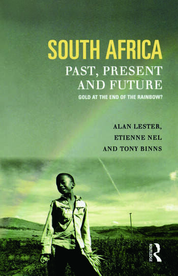 South Africa, Past, Present and Future Gold at the End of the Rainbow? book cover