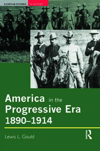 America in the Progressive Era, 1890-1914 book cover