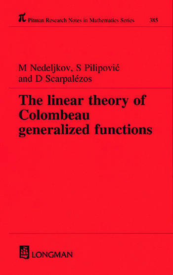 Linear Theory of Colombeau Generalized Functions book cover