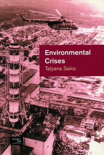 Environmental Crises Geographical Case Studies in Post-Socialist Eurasia book cover