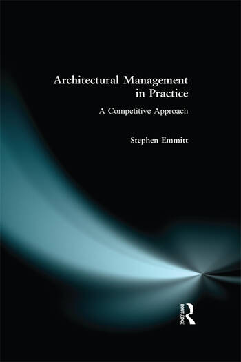 Architectural Management in Practice A Competitive Approach book cover