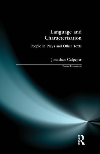 Language and Characterisation People in Plays and Other Texts book cover