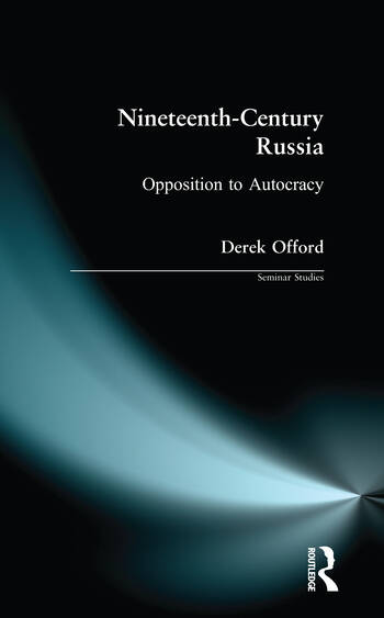 Nineteenth-Century Russia Opposition to Autocracy book cover