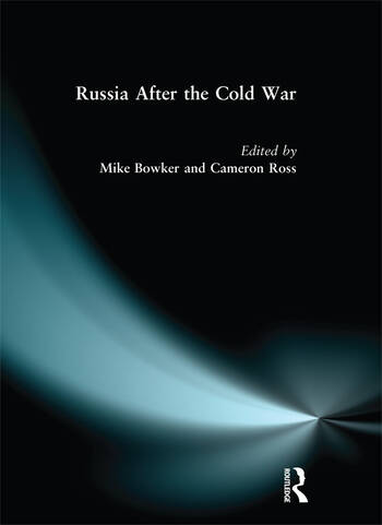 Russia after the Cold War book cover