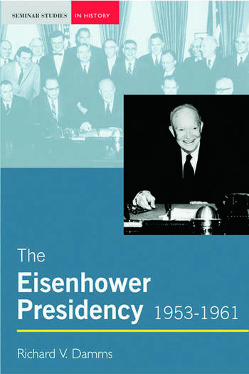 The Eisenhower Presidency, 1953-1961 book cover