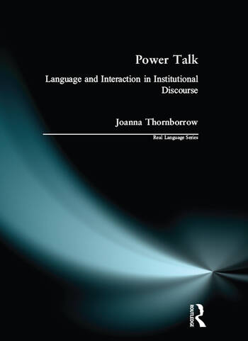 Power Talk Language and Interaction in Institutional Discourse book cover