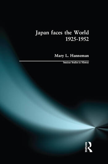Japan faces the World, 1925-1952 book cover