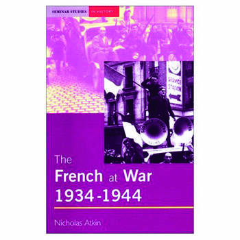 The French at War, 1934-1944 book cover