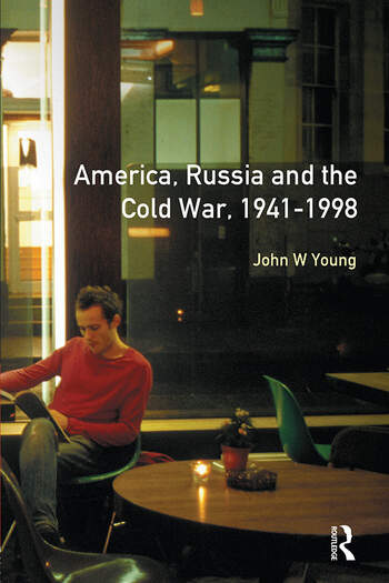 The Longman Companion to America, Russia and the Cold War, 1941-1998 book cover