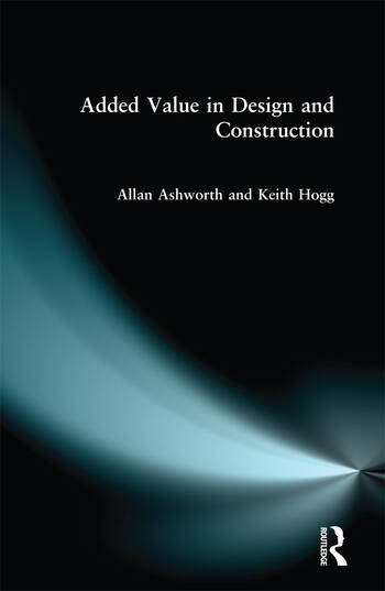 Added Value in Design and Construction book cover