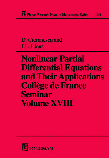 Nonlinear Partial Differential Equations and Their Applications Collge de France Seminar Volume XVIII book cover