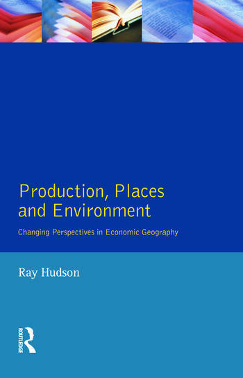 Production, Places and Environment book cover