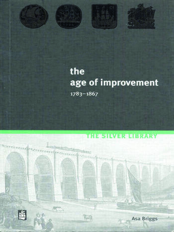 The Age of Improvement, 1783-1867 book cover