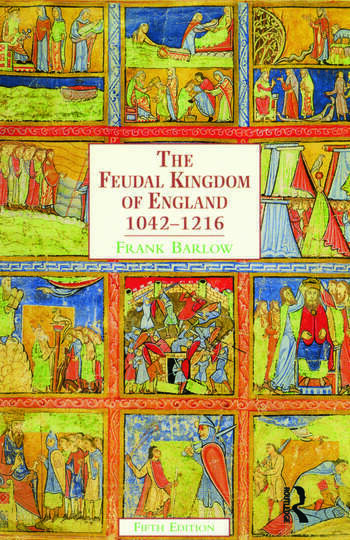 The Feudal Kingdom of England 1042-1216 book cover