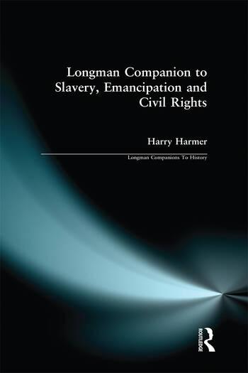 Longman Companion to Slavery, Emancipation and Civil Rights book cover