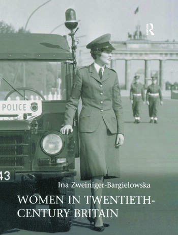 Women in Twentieth-Century Britain Social, Cultural and Political Change book cover