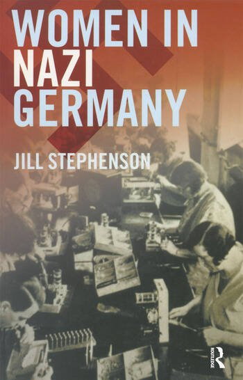 Women in Nazi Germany book cover