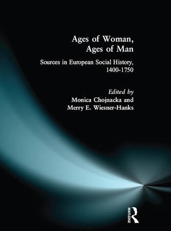 Ages of Woman, Ages of Man Sources in European Social History, 1400-1750 book cover