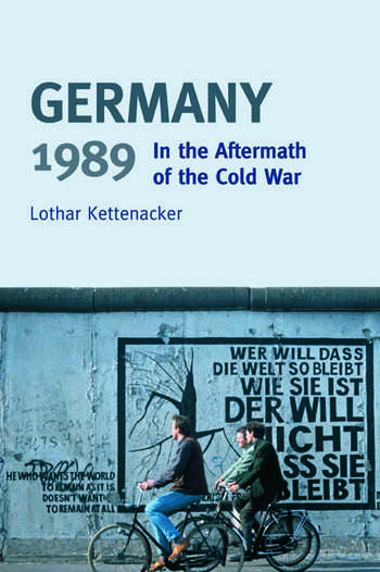 Germany 1989 In the Aftermath of the Cold War book cover