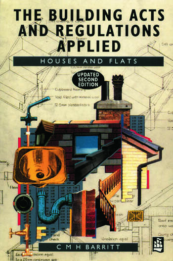 The Building Acts and Regulations Applied Houses and Flats book cover
