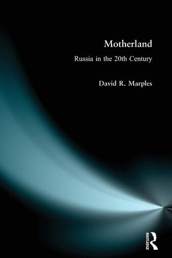 Motherland Russia in the Twentieth Century book cover