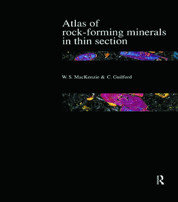 Atlas of the Rock-Forming Minerals in Thin Section book cover