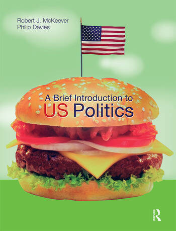 A Brief Introduction to US Politics book cover
