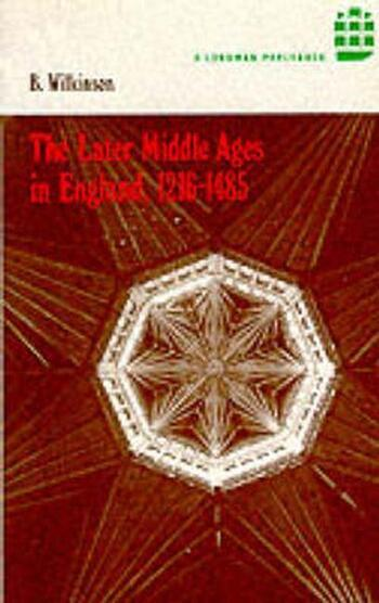 The Later Middle Ages in England 1216 - 1485 book cover