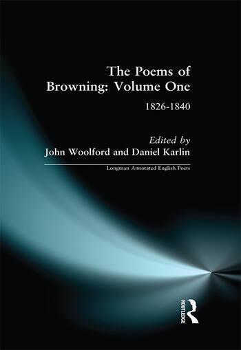 The Poems of Browning: Volume One 1826-1840 book cover