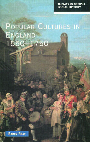Popular Cultures in England 1550-1750 book cover
