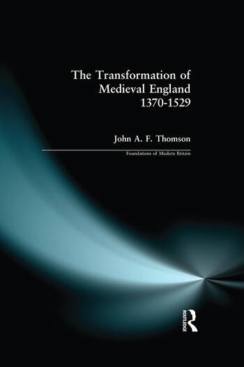 Transformation of Medieval England 1370-1529, The book cover