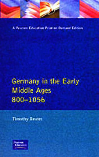 Germany in the Early Middle Ages c. 800-1056 book cover