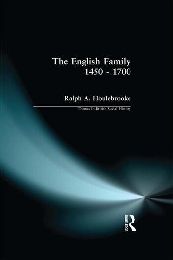 The English Family 1450 - 1700 book cover