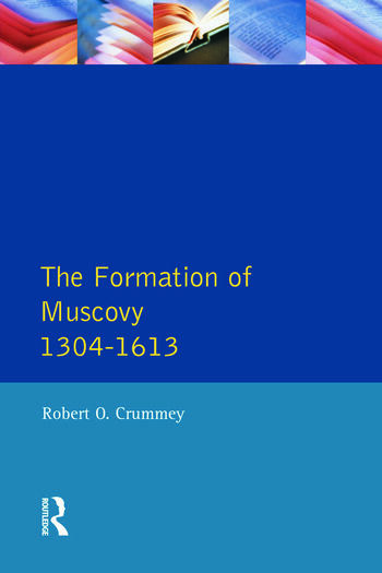 Formation of Muscovy 1300 - 1613, The book cover