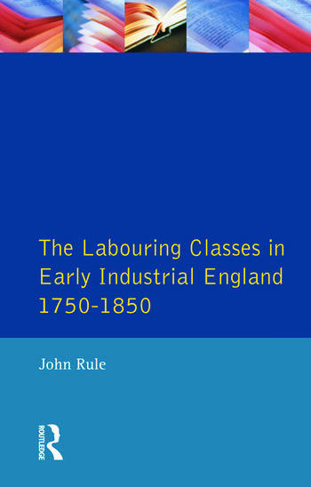 Labouring Classes in Early Industrial England, 1750-1850, The book cover